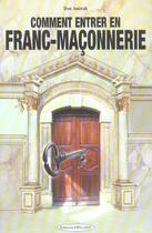 Couverture du livre « Comment entrer en franc-maconnerie ? » de Don Amirah aux éditions Exclusif