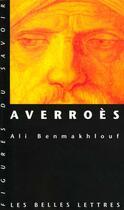 Couverture du livre « Averroes » de Ali Benmakhlouf aux éditions Belles Lettres