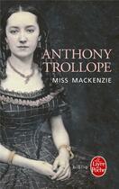 Couverture du livre « Miss Mackenzie » de Anthony Trollope aux éditions Lgf