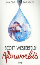 Couverture du livre « Afterworlds » de Scott Westerfeld aux éditions Pocket Jeunesse