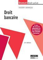 Couverture du livre « Droit bancaire (10e édition) » de Thierry Bonneau aux éditions Lgdj