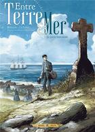 Couverture du livre « Entre terre et mer t.1 ; le grand banc » de Pascal Bresson et Erwan Le Saec aux éditions Soleil