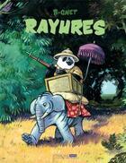 Couverture du livre « Rayures » de B-Gnet aux éditions Six Pieds Sous Terre