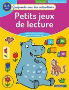 Couverture du livre « J'apprends avec des autocollants - petits jeux de lecture (5-6 a) » de Collectif aux éditions Chantecler