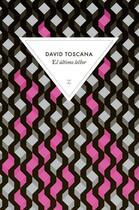 Couverture du livre « El último lector » de David Toscana aux éditions Zulma