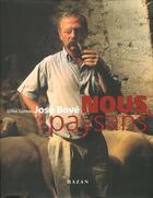 Couverture du livre « Nous Paysans » de Jose Bove et Gilles Luneau aux éditions Hazan