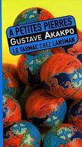 Couverture du livre « à petites pierres » de Akakpo aux éditions Lansman