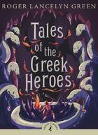 Couverture du livre « TALES OF THE GREEK HEROES » de Green & Riordan Intr aux éditions Children Pbs