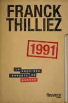 Couverture du livre « 1991 » de Franck Thilliez aux éditions Fleuve Noir