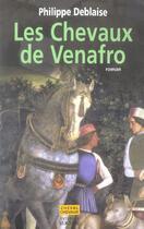 Couverture du livre « Les chevaux de Venafro » de Philippe Deblaise aux éditions Rocher