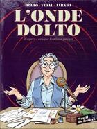 Couverture du livre « L'onde Dolto ; COFFRET T.1 ET T.2 » de Severine Vidal et Alicia Jaraba aux éditions Delcourt