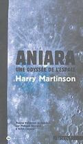 Couverture du livre « Aniara, une odyssee de l'espace » de Harry Martinson aux éditions Agone