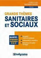 Couverture du livre « Grands thèmes sanitaires et sociaux (2e édition) » de Philippe Domingues aux éditions Studyrama