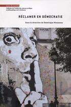 Couverture du livre « Réclamer en démocratie » de Dominique Rousseau et Julie Benetti aux éditions Mare & Martin