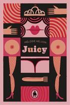 Couverture du livre « Juicy : une idylle a quatre pattes » de Melodie Nelson aux éditions Les Editions De Ta Mere