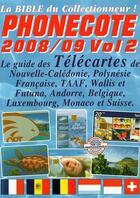 Couverture du livre « Télécartes des dom-tom, Andorre, Belgique, Luxembourg, Monaco, Suisse » de Jean-Luc Gosse aux éditions Infopuce