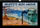 Couverture du livre « Graffiti mon amour calendrier mural 2018 din a4 horizontal » de 2015 By Atlanti aux éditions Calvendo