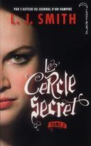 Couverture du livre « Le cercle secret t.3 ; le pouvoir » de L. J. Smith aux éditions Black Moon