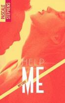 Couverture du livre « Not easy T.2 ; help me » de Pascale Stephens aux éditions Bmr