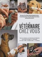 Couverture du livre « Le vétérinaire chez vous » de Marta Avanzi aux éditions De Vecchi