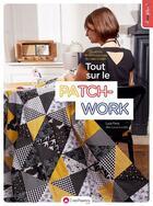 Couverture du livre « Les petits secrets couture de Laisse Luciefer ; tout sur le patchwork ! » de Lucie Ferez aux éditions Creapassions.com