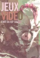 Couverture du livre « Jeux Video : L'Art Du Xxi Siecle » de Nic Kelman aux éditions Assouline