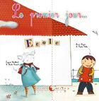 Couverture du livre « Le premier jour » de Anne Loyer et Ingrid Chabbert et Leila Brient et Sophie Collin aux éditions Planete Revee
