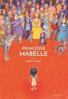 Couverture du livre « Princesse Mabelle » de Marc Daniau aux éditions Seuil Jeunesse