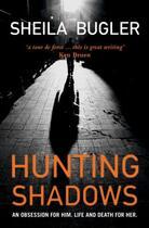 Couverture du livre « Hunting Shadows » de Bugler Sheila aux éditions The O'brien Press Digital