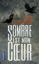 Couverture du livre « Sombre est mon coeur » de Antti Tuomainen aux éditions Pocket