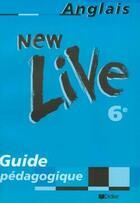 Couverture du livre « New Live 6e Lv1 Guide Pedagogique » de Scoffoni aux éditions Didier