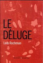 Couverture du livre « Le déluge » de Leib Rochman aux éditions Buchet Chastel