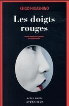Couverture du livre « Les doigts rouges » de Keigo Higashino aux éditions Actes Sud