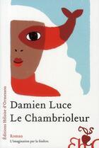 Couverture du livre « Le chambrioleur » de Damien Luce aux éditions Heloise D'ormesson