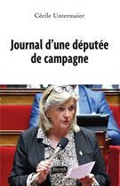 Couverture du livre « Journal d'une députée de campagne » de Cecile Untermaier aux éditions Fauves