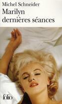 Couverture du livre « Marilyn dernières séances » de Michel Schneider aux éditions Gallimard
