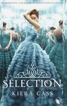Couverture du livre « La sélection T.1 » de Kiera Cass aux éditions R-jeunes Adultes