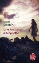 Couverture du livre « Une Anglaise à bicyclette » de Didier Decoin aux éditions Lgf