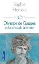 Couverture du livre « Olympe de gouges et les droits de la femme » de Sophie Mousset aux éditions Pocket