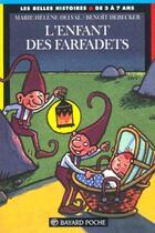 Couverture du livre « L'enfant des farfadets » de Marie-Helene Delval et Benoit Debecker aux éditions Bayard Jeunesse