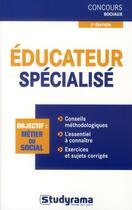 Couverture du livre « Éducateur spécialisé ; métier catégorie B (3e édition) » de Rachel Flouzat aux éditions Studyrama