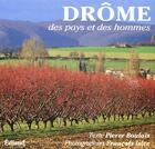 Couverture du livre « Drôme ; des pays et des hommes » de Francois Isler et Pierre Boulais aux éditions Edisud