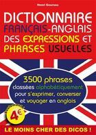 Couverture du livre « Dictionnaire français-anglais des expressions et phrases usuelles » de Henri Goursau aux éditions Henri Goursau