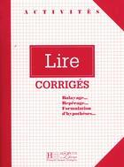 Couverture du livre « Lire ; Corrige » de Marisa Cavalli aux éditions Hachette Education