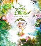 Couverture du livre « Le petit Zubîal » de Alexandre Jardin et Fred Multier aux éditions Gautier Languereau