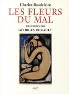 Couverture du livre « Les fleurs du mal » de Charles Baudelaire et Georges Rouault aux éditions Cerf