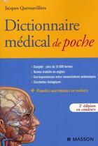 Couverture du livre « Dictionnaire médical de poche (2e édition) » de Quevauvilliers J. aux éditions Elsevier-masson