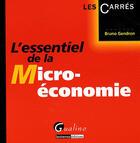 Couverture du livre « L'essentiel de la micro-économie » de Bruno Gendron aux éditions Gualino