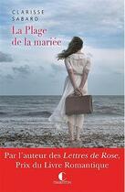 Couverture du livre « La plage de la mariée » de Clarisse Sabard aux éditions Charleston