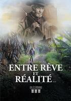 Couverture du livre « Entre rêve et réalité... » de Lucien Pavilla aux éditions Les Trois Colonnes